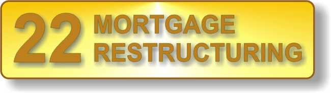 22-mortgage-restructuring
